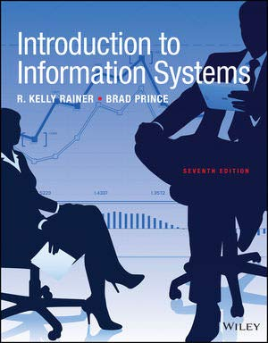 WileyPLUS Introduction to Information Systems: Seventh Edition Loose Leaf Print Companion