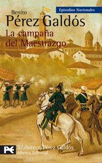 Descargar Libro La Campaña Del Maestrazgo: Episodios Nacionales, 25 / Tercera Serie Benito Pérez Galdós