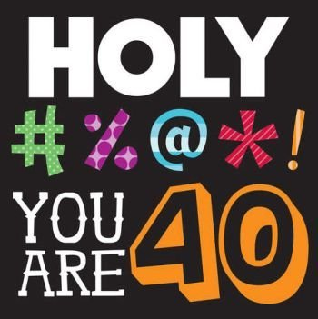 Creative Converting Holy Bleep You're 40 3-Ply Lunch Napkins 16 Per Pack