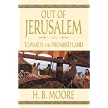 Towards the Promised Land (Out of Jerusalem, Volume 3)