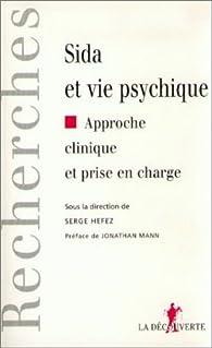 Sida et vie psychique par Serge Hefez