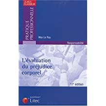 ÉVALUTATION DU PRÉJUDICE CORPOREL (L')