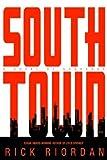 Southtown, Rick Riordan, 0553801848