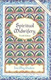 img - for Spiritual Midwifery 4th (forth) edition Text Only book / textbook / text book
