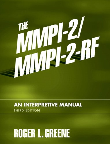 The MMPI-2/MMPI-2-RF: An Interpretive Manual (3rd Edition)
