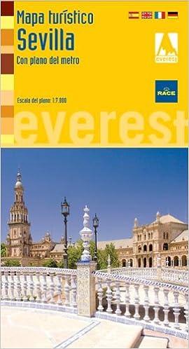 Mapa turístico de Sevilla: Con plano del metro Mapas turísticos/ serie amarilla: Amazon.es: Cartografía Everest: Libros