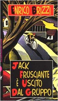 jack-frusciante-e-uscito-dal-gruppo-italian-edition