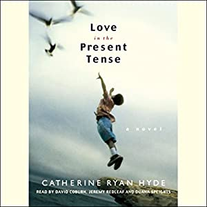 Love in the Present Tense Hörbuch