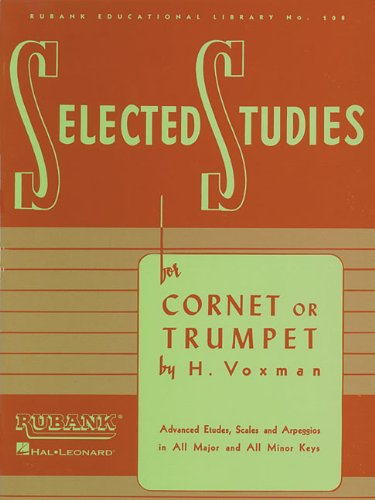 Selected Studies: For Cornet Or Trumpet (Rubank Educational Library)