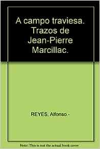 campo traviesa. Trazos de Jean-Pierre Marcillac.: Amazon.com: Books