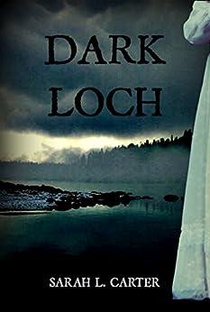 Dark Loch by [Carter, Sarah L.]
