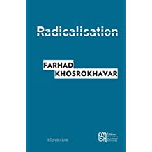 Radicalisation (Interventions) (French Edition)