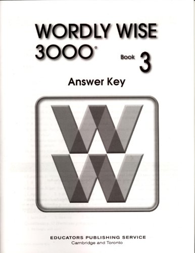 Wordly Wise 3000 Book 3 Answer Key (Book 3 Answer Key)