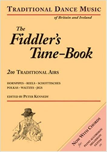 The Fiddler's Tune-Book 200 Traditional Airs (Fiddler's Tune