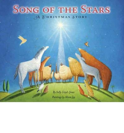 The Song of the Stars : A Christmas Story(Hardback) - 2011 Edition