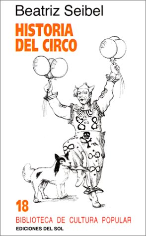 Descargar Libro Historia Del Circo Beatriz Seibel