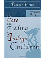 Care And Feeding Of Indigo Children, The