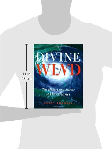 Divine wind the history and science of hurricanes kerry emanuel divine wind the history and science of hurricanes kerry emanuel 9780195149418 amazon books fandeluxe Gallery