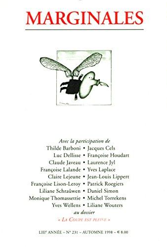 La coupe est pleine: Marginales - 231 (French Edition) ()