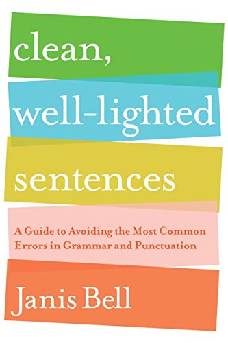 clean-well-lighted-sentences-a-guide-to-avoiding-the-most-common-errors-in-grammar-and-punctuation