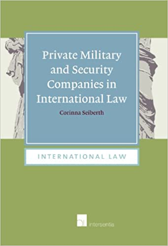Private Military And Security Companies In International Law A