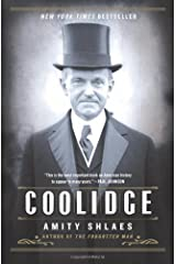 Coolidge Reprint edition by Shlaes, Amity (2014) Paperback Paperback