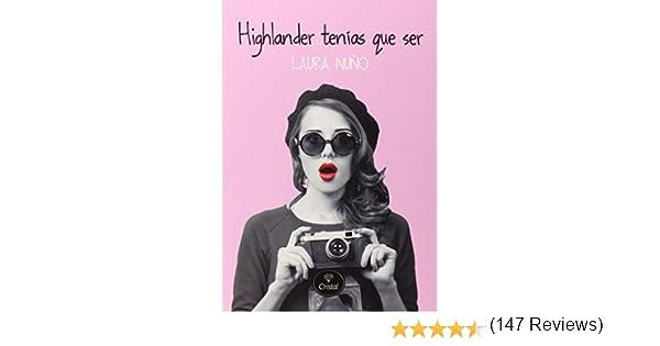 Highlander tenías que ser (ROMANTICA): Amazon.es: Nuño Péres ...