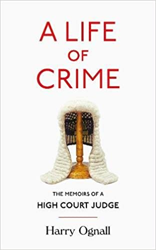 Ebook in pdf a life of crime the memoirs of a high court judge pdf a life of crime the memoirs of a high court judge download e books fandeluxe PDF