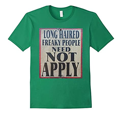 Men's Long Haired Freaky People Need Not Apply Sign Tee Shirt 2XL Kelly Green (Long Haired Freaky People)