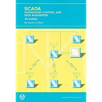 SCADA: Supervisory Control and Data Acquisition