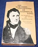 img - for The Northern Expeditions of Stephen H. Long: The Journals of 1817 and 1823 and Related Documents (Publications of the Minnesota Historical Society) book / textbook / text book