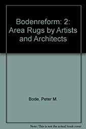 Bodenreform: 2: Area Rugs by Artists and Architects (German, French and English Edition)
