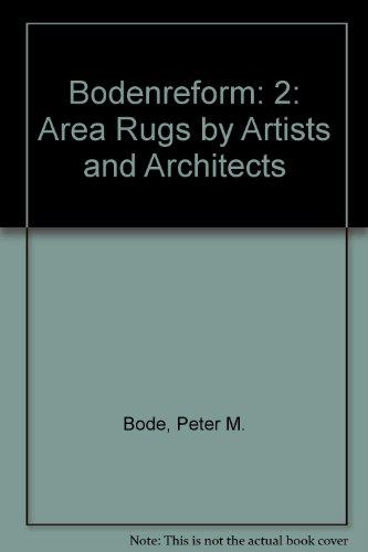 Bodenreform: 2: Area Rugs by Artists and Architects (English, German and French Edition) by Wilhelm Ernst & Sohn Verlag fur Architektur und technische Wissenschaften