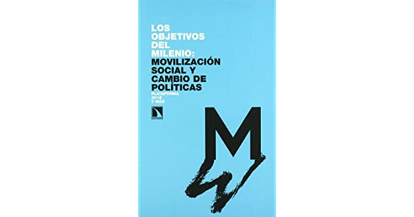 Amazon.com: Los objetivos del milenio: movilizacion social y ...