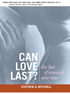 Can Love Last?: The Fate of Romance over Time (Norton Professional Books (