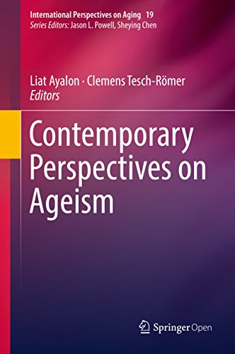 Contemporary Perspectives on Ageism (International Perspectives on Aging)