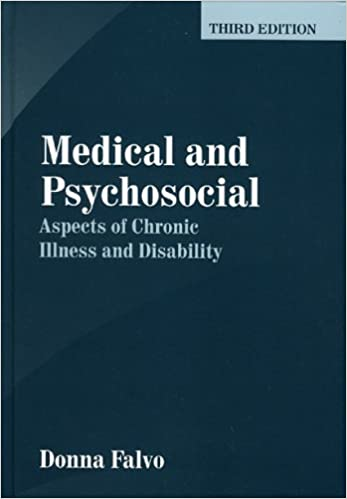 Medical and Psychosocial Aspects of Chronic Illness and Disability (3rd Edition)