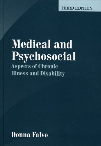 Medical and Psychosocial Aspects of Chronic Illness and Disability, Third Edition