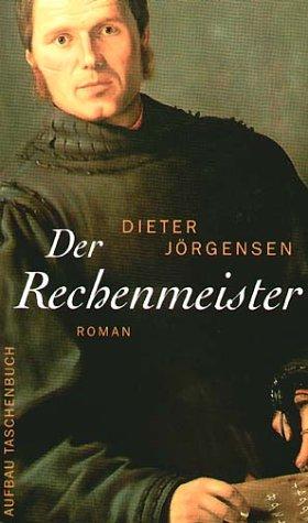 Der Rechenmeister: Roman
