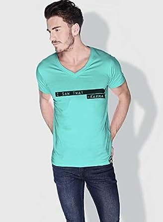 Creo I Saw That Karma Funny T-Shirts For Men - M, Green