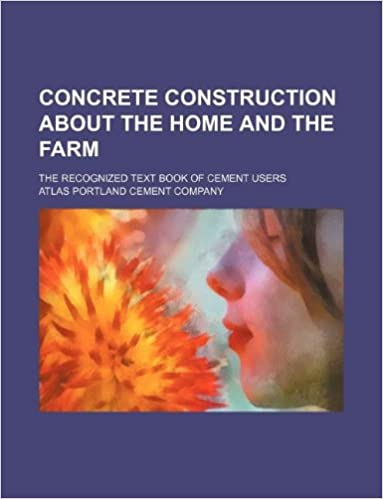 Concrete Construction about the Home and the Farm; The
