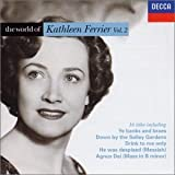 The World of Kathleen Ferrier - Vol. 2