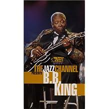 Jazz Channel Presents B.B. King