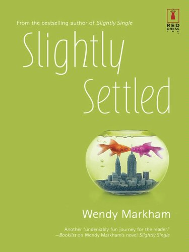 Slightly Settled (Slightly Series Book 2)