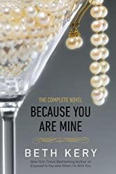 Because You Are Mine: A Because You Are Mine Novel (Because You Are Mine Series Book 1)