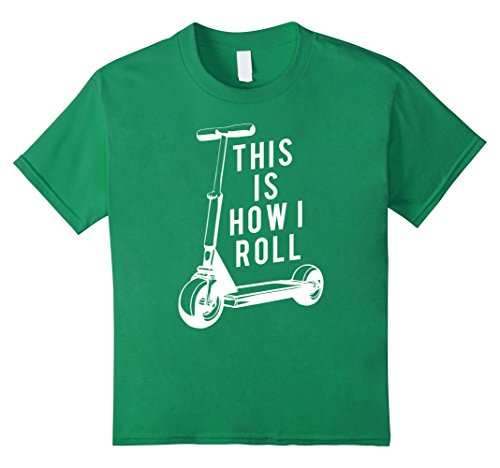 Price comparison product image Kids Fun Scooter T-Shirt, This Is How I Roll Push Scooter Tee 12 Kelly Green