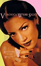 Veronica Webb Sight: Adventures in the Big City