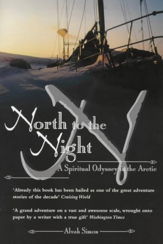 North to the Night: A Spiritual Odyssey in the Arctic ebook