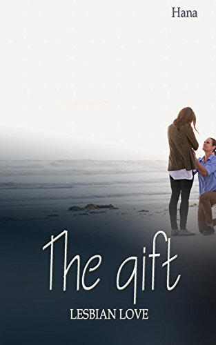 Lesbian fiction: The gift (Gays and lesbians)
