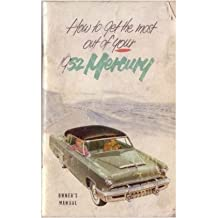 1952 MERCURY MONTEREY & CUSTOM PASSENGER CAR OWNERS INSTRUCTION & OPERATING MANUAL - USERS GUIDE - Coupes, Sedan, Convertible.